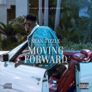 Moving Forwards BY Sean Tizzle